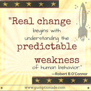 Real change begins with understanding the predictable weakness of human behavior.
